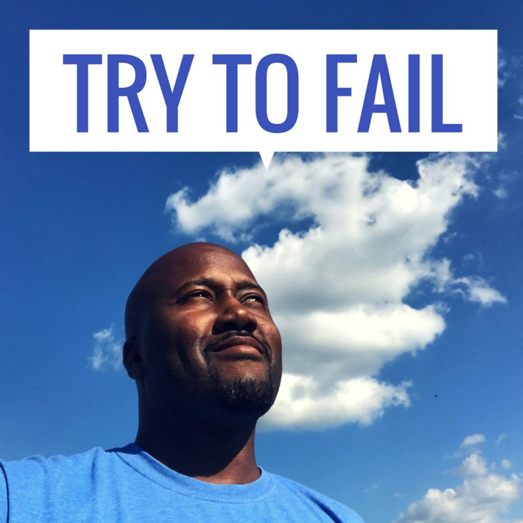 Try to Fail on Podcast